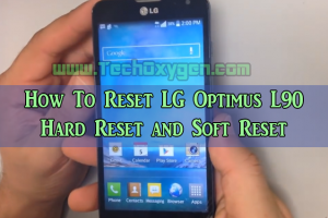 How To Reset LG Optimus L90 - Hard Reset and Soft Reset, how to reset lg optimus one, hard reset lg optimus l3, soft reset lg optimus g, reset lg optimus s, reset lg optimus v, reset lg optimus l9, reset lg optimus f6, reset lg optimus l7