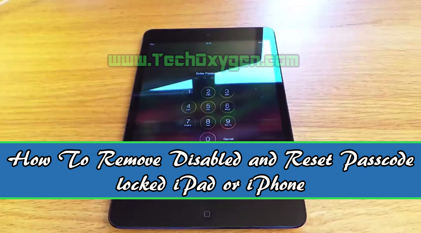 how to erase a locked iphone how to remove disabled iphone reset password locked 18779