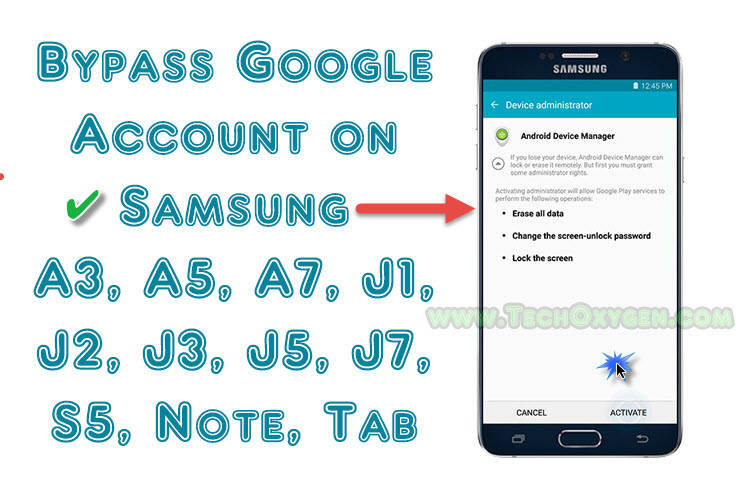 How to Bypass Google Account on Samsung A3, A5, A7 Or J1, J5, J7