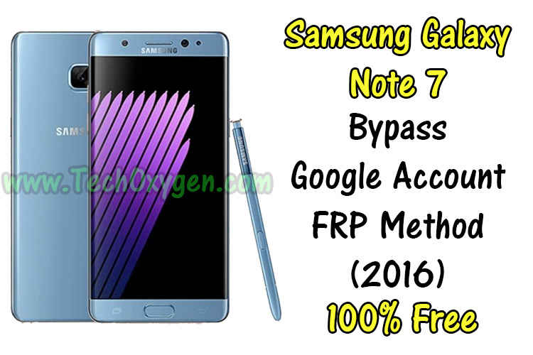Samsung Galaxy Note 7 - How to bypass Google account FRP Method