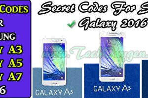 SECRET CODES for Samsung Galaxy A3, A5, A7 (2016). Samsung A7 Secret Codes, Samsung A5, A3 Secret Codes 2016