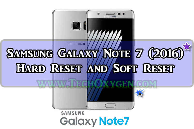 Samsung Galaxy Note 7 - How to Hard Reset and Soft Reset 2016 Guide