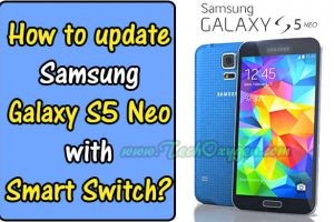 Latest Firmware Install, Samsung Galaxy S5 neo, Update, Install firmware