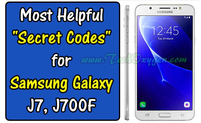 SAMSUNG GALAXY J700F/H: MOST HELPFUL SECRET CODES 2016