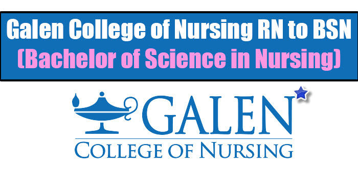 Galen College of Nursing RN to BSN (Bachelor of Science in Nursing) Program