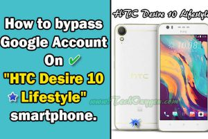 HTC Desire 10 Lifestyle - Bypass Google Account Unlock FRP Method