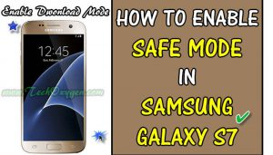 Samsung S7 and S7 Edge - How to Enter/Enable Safe Mode?