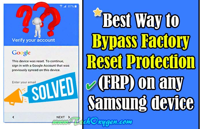 Easy Way to Bypass Factory Reset Protection on Samsung Devices
