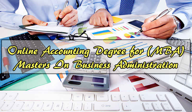 Online Accounting Degree for (MBA) Masters In Business Administration Stanford University