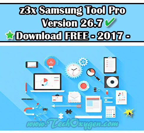 Z3X Samsung Tool PRO V26.7 Latest Version Download FREE 2017