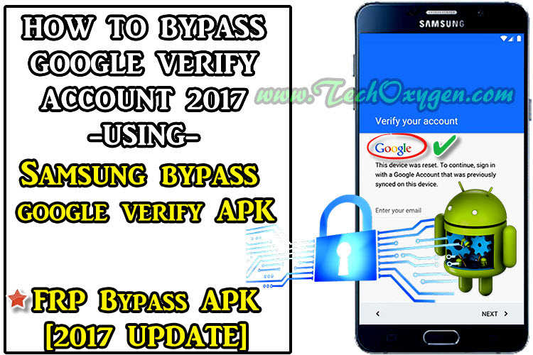 Samsung Bypass Google Verify APK Download [WORKS 100%] 2018