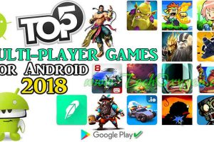 TOP 5 ONLINE MULTI-PLAYER GAMES FOR ANDROID 2018