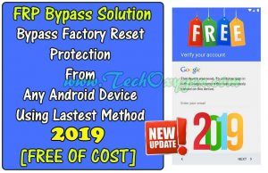 FRP BYPASS 2019 METHOD FREE FOR ANDROID