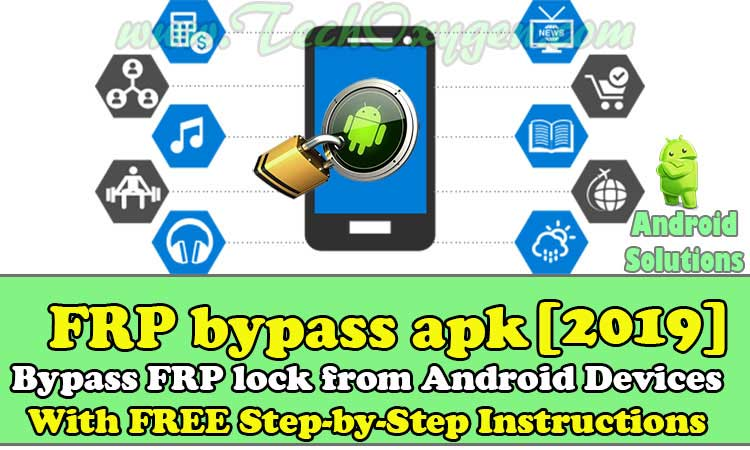 FRP Bypass Apk 2019 Download Free for Android
