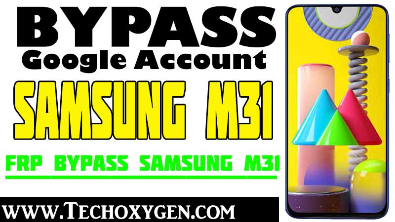 Remove FRP Samsung M31 Bypass FRP Google Account Android 10