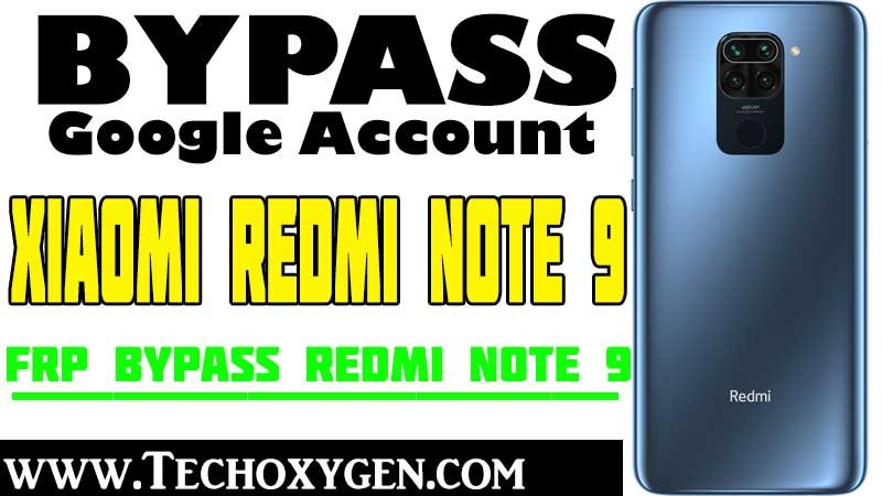 Xiaomi Redmi Note 9 FRP Bypass Remove Google Account Android 10.