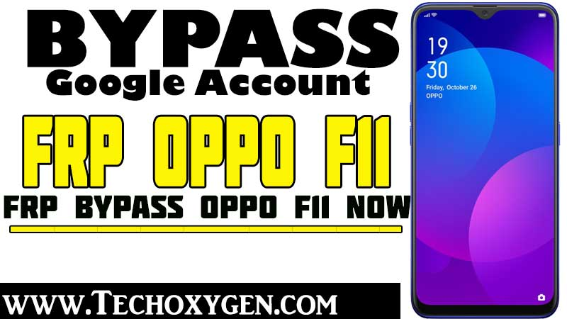 Oppo F11 FRP Bypass without PC Unlock FRP