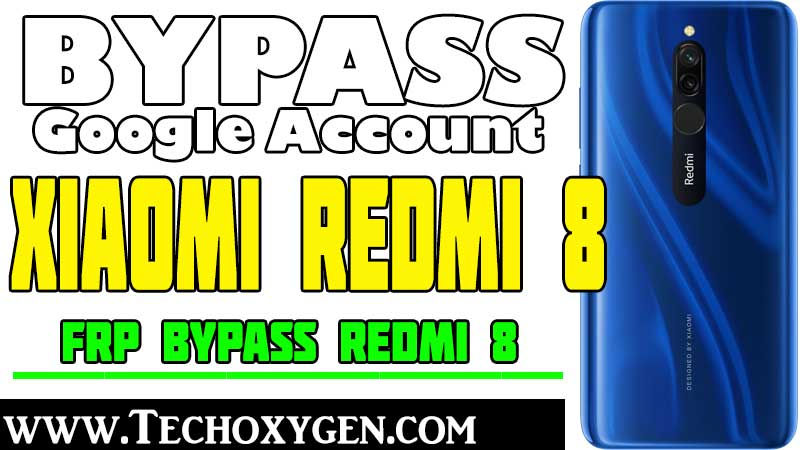 Bypass Google Account Xiaomi Redmi 8 FRP Bypass [Without PC]