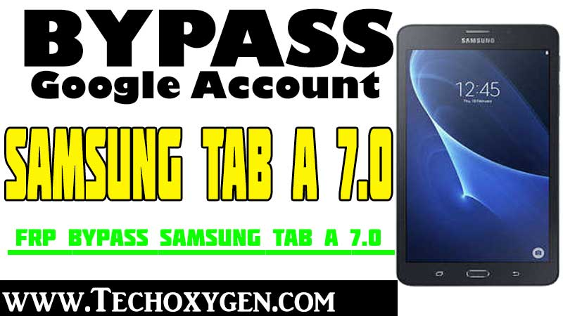 SAMSUNG TAB A 7 FRP Bypass Google Verification Without PC [2020]