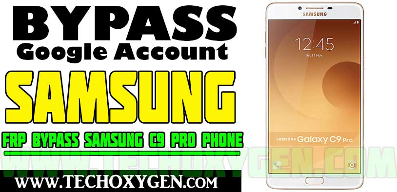 Samsung C9 Pro FRP Bypass without PC - Unlock Google Account 2021