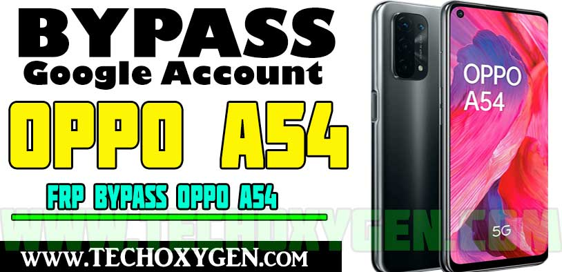 OPPO A54 FRP Bypass Without Computer, SIM Card Android 11