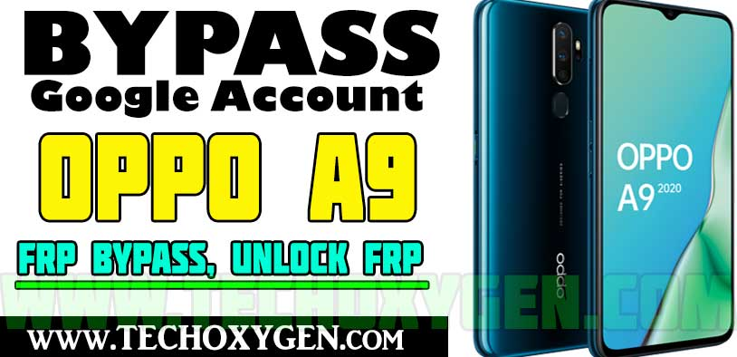 OPPO A9 FRP Bypass Without PC and SIM Card [LATEST METHOD 2021]