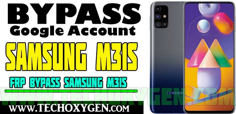 Samsung M31s FRP Bypass Without PC and SIM Card Android 10