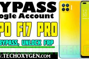 OPPO F17 Pro FRP Bypass Without PC, SIM Card Android 11 2022