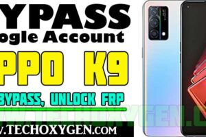 OPPO K9 FRP Bypass Android 11 Without SIM and PC [Latest Method 2022]